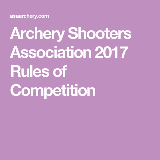 Archery Shooters Association 2017 Rules of Competition