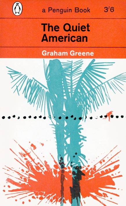 Graham Greene - The Quiet American#Repin By:Pinterest++ for iPad#