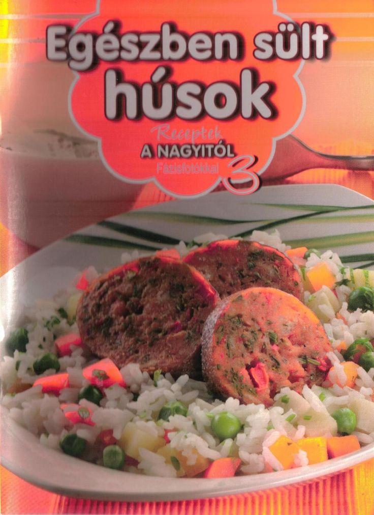 Receptek a nagyitol 003 egeszben sult husok 2011