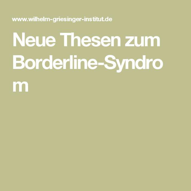 Neue Thesen zum Borderline-Syndrom