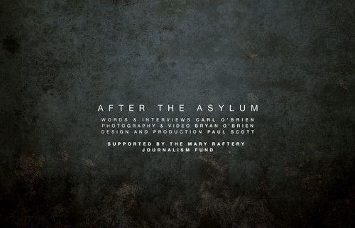 AFTER THE ASYLUM