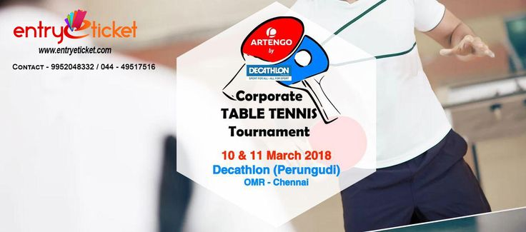 Play Corporate Table Tennis Tournament- Beat the champions during this #tournament! on #10th and #11thMarch2018 at Decathlon Sports India Register 👉 https://www.entryeticket.com/…/corporate-table-tennis-tourn… Arculex #sports #tabletennis #chennai #entryeticket
