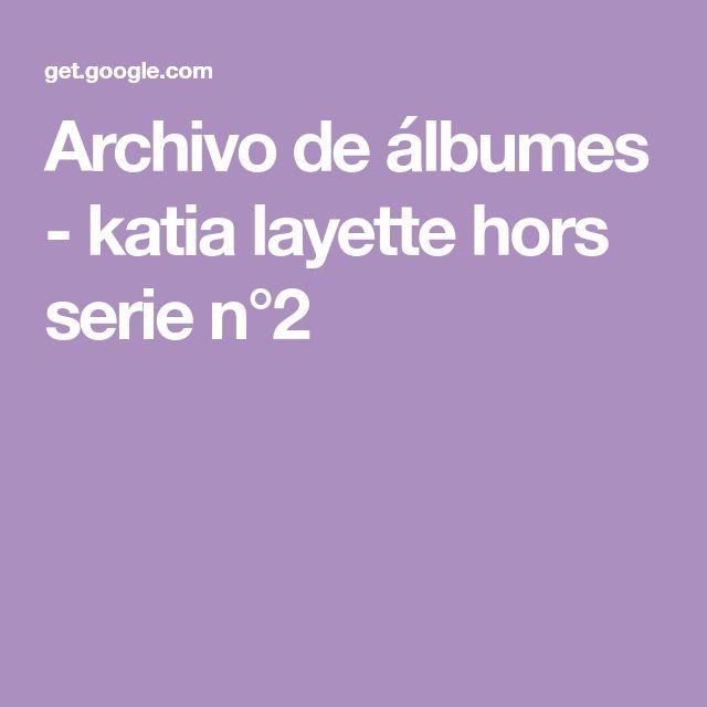 Archivo de álbumes - katia layette hors serie n°2