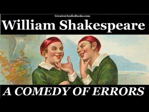 THE COMEDY OF ERRORS by William Shakespeare - FULL Audio Book   Greatest Audio Books