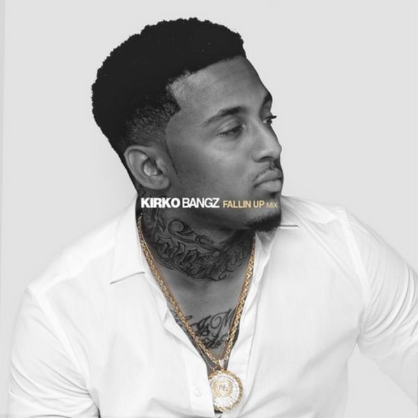 Kirko Bangz - Falling Up Ep : TopMixtapes