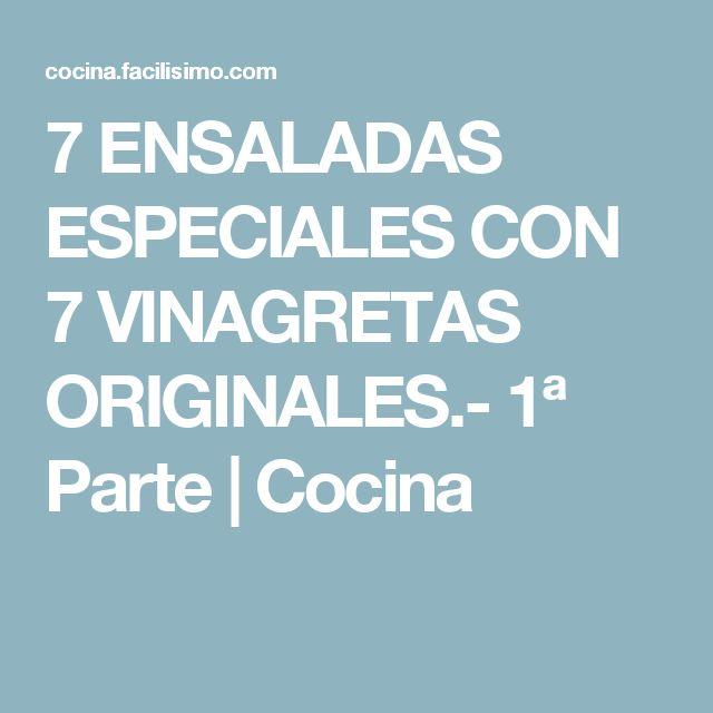 7 ENSALADAS ESPECIALES CON 7 VINAGRETAS ORIGINALES.- 1ª Parte   Cocina