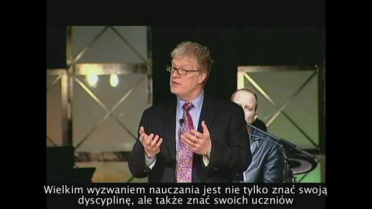 Nauczyciele są jak ogrodnicy - Sir Ken Robinson