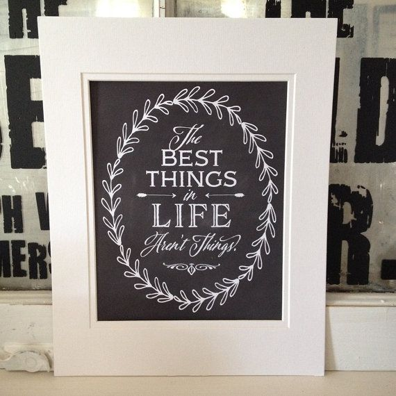 The best things in life aren't things // Chalkboard Print // Black and White