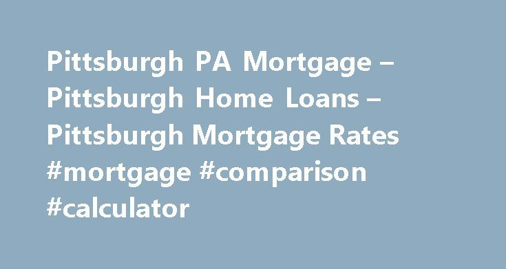 Best Mortgage Companies Pittsburgh