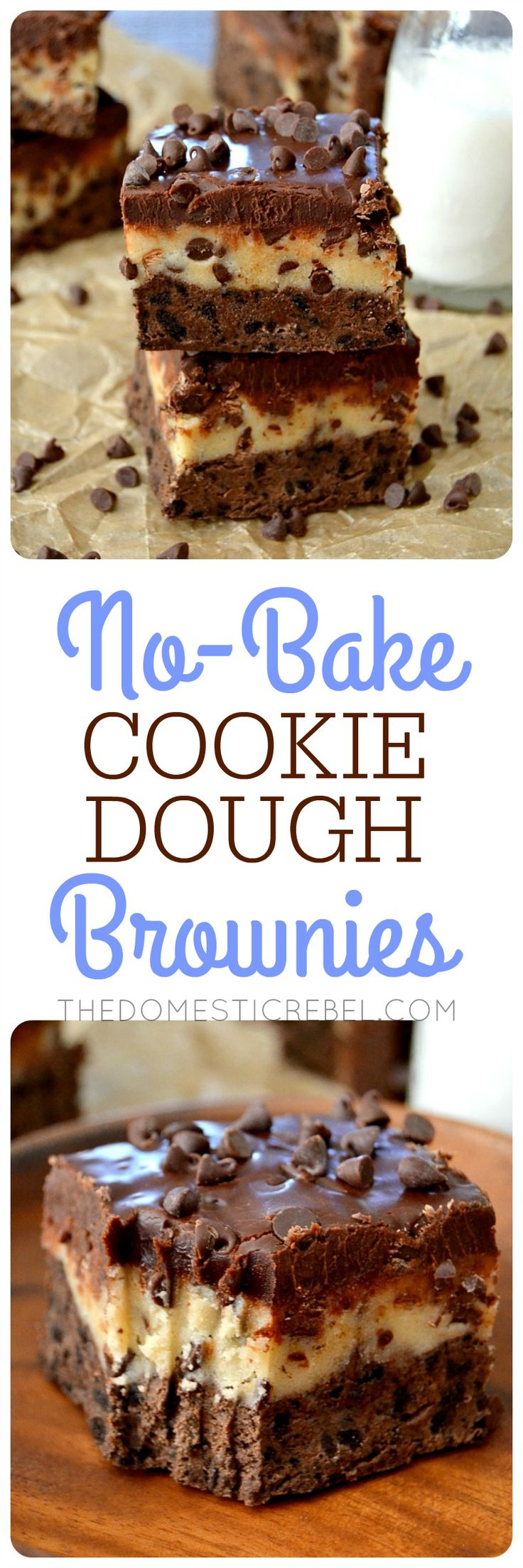 These No Bake Cookie Dough Brownies are a miracle dessert! Fudgy brownies, egg-free cookie dough, and a rich chocolate ganache - all entirely NO BAKE! Easy, impressive and great to make with kids!