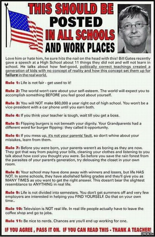 We are looking for candidates who embrace Bill Gates rules!!!