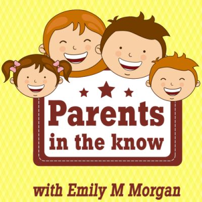 Listen to Emily M Morgan's own parenting journey on our podcast, Parents in the Know, episode 44.