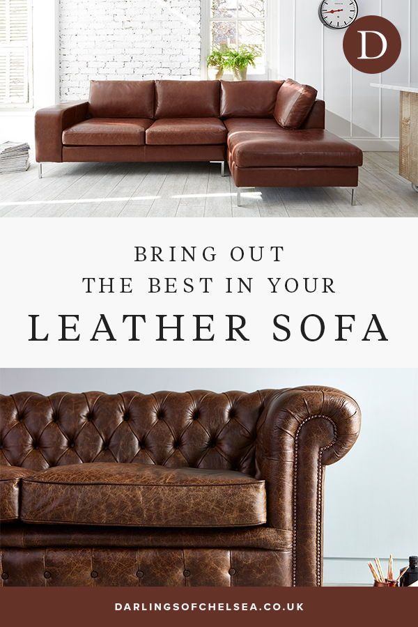 How To Care For A Leather Sofa Darlings Of Chelsea In 2020 Leather Sofa Modern Leather Sofa Contemporary Leather Sofa