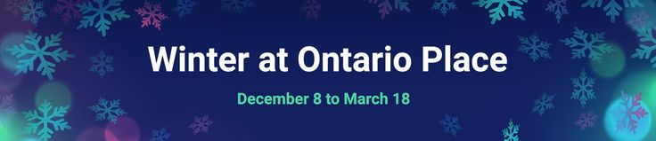 The West Island of Ontario Place is Toronto's new destination for all your favourite winter activities. Take a stroll through the West Island to experience our beautiful winter setting and enjoy activities and attractions along the way. EXPLORE WINTER AT ONTARIO PLACE DURING OUR HOLIDAY HOURS.  ADMISSION IS FREE! Dress Warm We encourage all of …