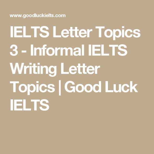 Good Luck Ielts Letter Writing