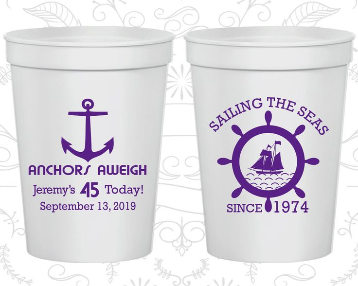 45th Party Favor Cups, Anchors Aweigh, Nautical Birthday, Anchor Birthday, Party Favor Cups, Fun Birthday Cups (20023)