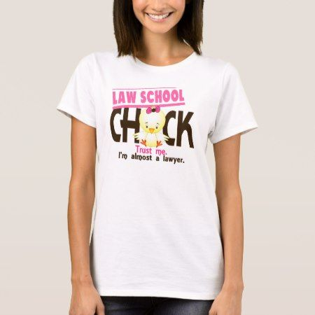 Law School Chick 3 T-Shirt - tap to personalize and get yours