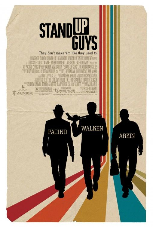I love the vintage poster look and the fold makes it...Stand Up Guys Movie Poster - Internet Movie Poster Awards Gallery