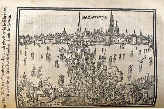 Strenge winter in Antwerpen. In: Die nieuwe chronijcke van Brabandt. Jan Mollijns, 1565. Kroniek uit 1565 met daarin een illustratie met winterpret op de bevroren Schelde in de extreem koude winter van dat jaar. De kou brengt ook veel ellende met zich mee. Hekserij wordt gezien als een verklaring voor het abnormale koude weer.