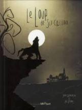 Le loup de Six-Cailloux, Solène Gaynecoetche / Eric Désiront, éd. Bilboquet, 2014