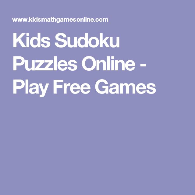 Kids Sudoku Puzzles Online - Play Free Games