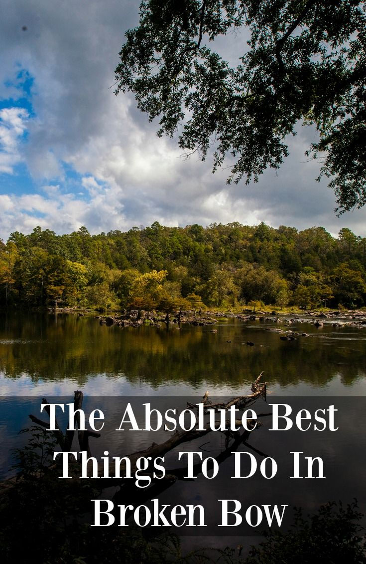 The absolute best things to do in Broken Bow, Oklahoma according to FlipKey