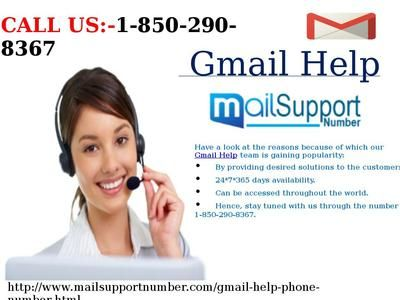 How can I take Gmail Help 1-850-290-8367 instantly? Do you want to take Gmail Help on the spot? Why don't take Gmail Help from the well-known techies? If you really want, pick your phone and make a call at our toll-free number 1-850-290-8367, you will automatically redirect to our highly skilled techies who will always assist you in the context of Gmail. For More Info:http://www.mailsupportnumber.com/gmail-help-phone-number.html