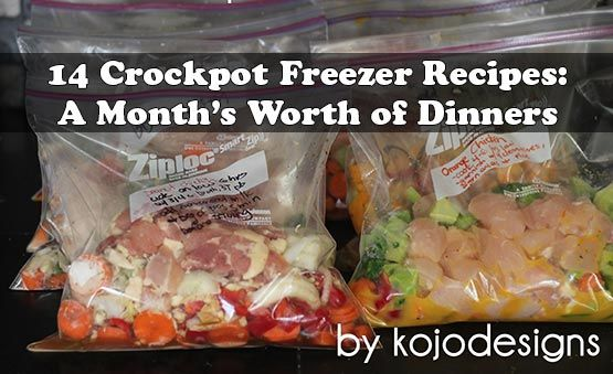 14 Crockpot Freezer Recipes: A Month's Worth of Dinners