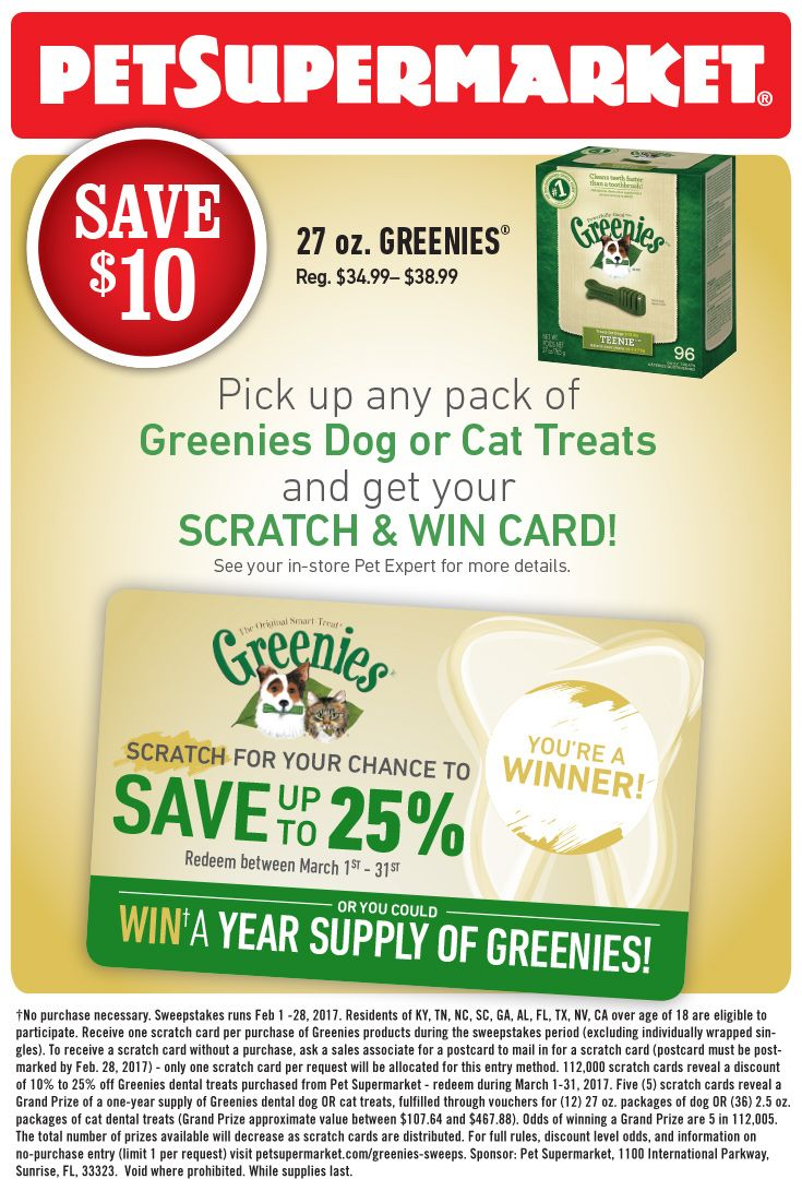Love Greenies? You could win a year's supply! Pick up any pack at your local Pet Supermarket and get a scratch & win card.