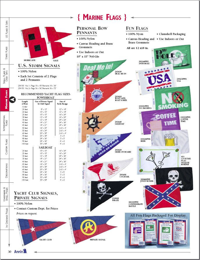 annin flag, marine flag, u.s. storm signls, storm signals, personal bow pennant, fun flag, golf flag, usa flag, no smoking flag, coffee time, beer flag, cocktails flag, pirate flag, jolly roger flag, confederate flag, deal me in flag, boat safe flag, skier on board flag, yacht club signals, private signals