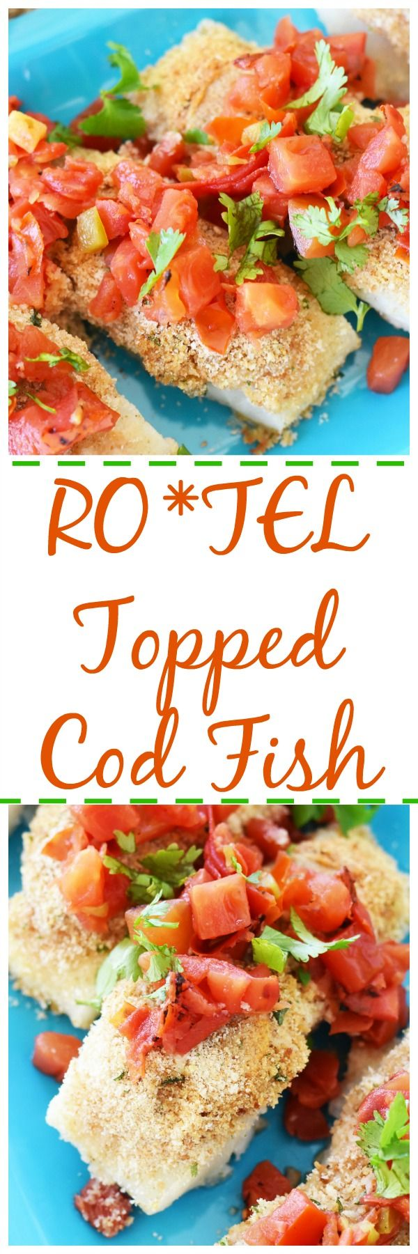 RO*TEL Topped Baked Cod- An easy a delicious way to prepare cod filet in a pinch. RO*TEL adds just the right amount of flavor to every flaky and delicious bite #AD #31DaysWithRotel via @savvysavingcoup @walmart @roteltomatoes