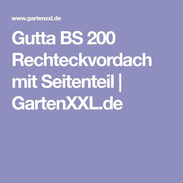 Gutta BS 200 Rechteckvordach mit Seitenteil | GartenXXL.de