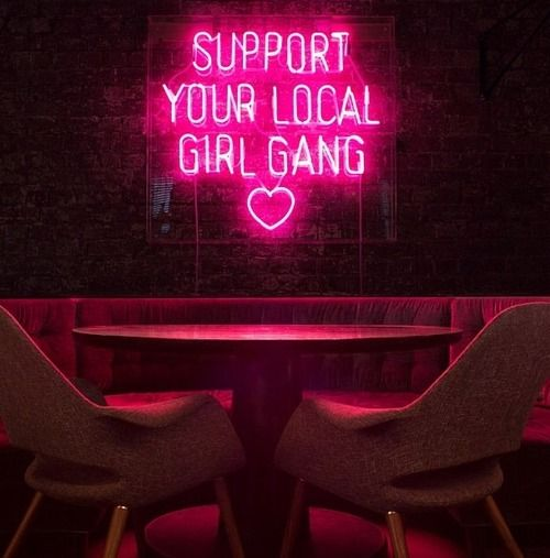Support Your Local Girl Gang - girls who will protect themselves..
