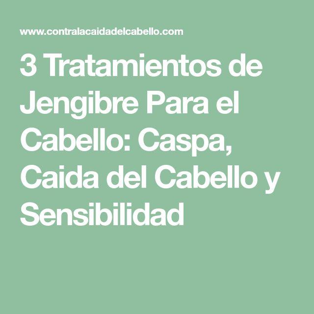 3 Tratamientos de Jengibre Para el Cabello: Caspa, Caida del Cabello y Sensibilidad