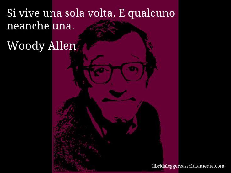 Cartolina con aforisma di Woody Allen (64)