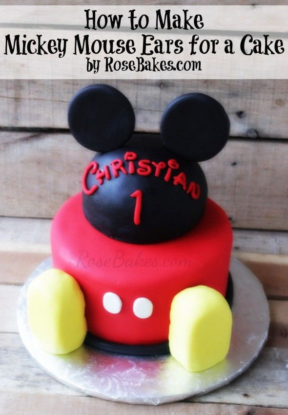 Cómo hacer las orejas de Mickey http://rosebakes.com/how-to-make-mickey-mouse-ears-for-a-cake/