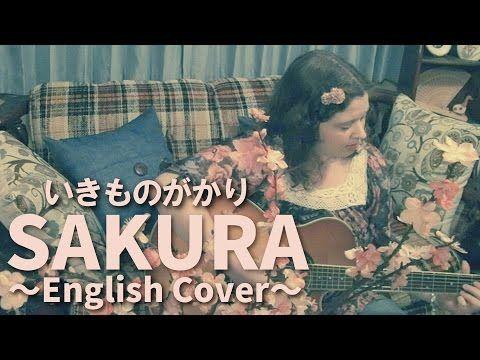 SAKURA ( Ikimono-gakari English Cover ) 5:41 Rebecca Butler Watanabe / SAKURA いきものがかりカバー英語版 レベッカ渡辺 - YouTube