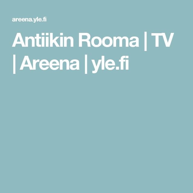 Antiikin Rooma | TV | Areena | yle.fi