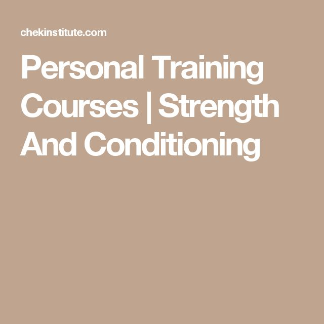 Personal Training Courses | Strength And Conditioning