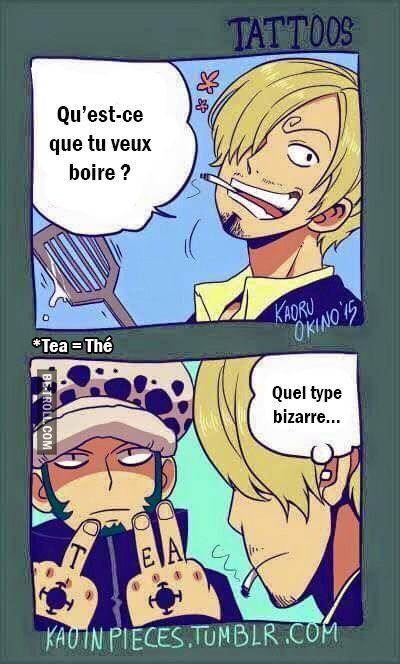 Translation: Sanji: hey Law, what do you what to drink?   Weirdo.