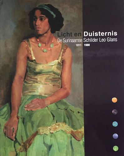 De Surinaamse schilder Leo Glans, licht en duisternis