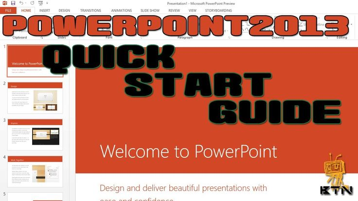 Microsoft Office 2013 - PowerPoint 2013 - Quick Start Guide