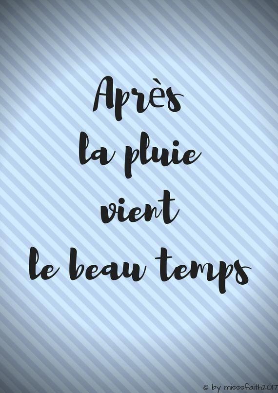 La Pluie Et Le Beau Temps : pluie, temps, Après, Pluie, Vient, Temps, Printable, Photo, Quote, Cards,, Postcards,, Posters,, Frames, Quotes,, Quotes