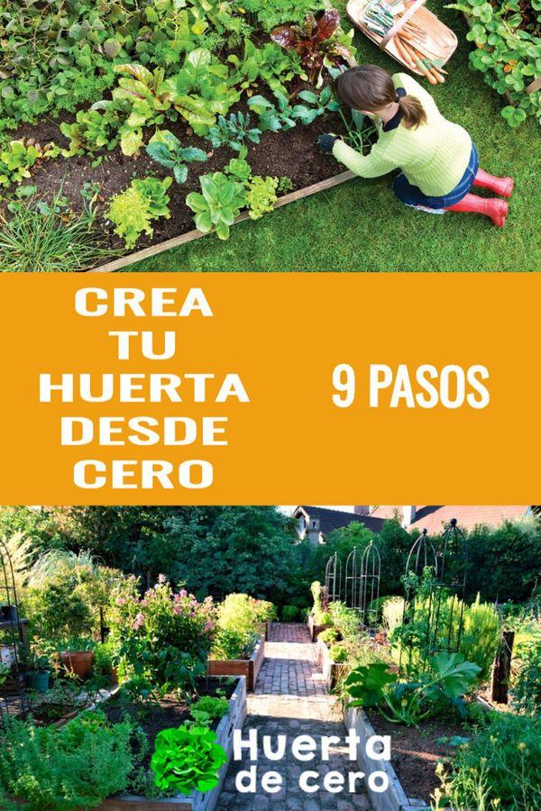 Cómo Crear Una Huerta En Casa Desde Cero Paso A Paso Huerta De Cero Huerta Organica En Casa Como Hacer Un Huerto Huerta