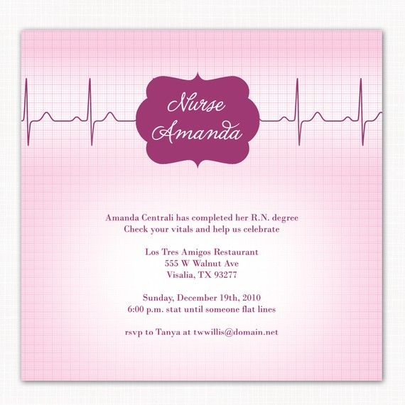 This is an awesome invitation for a nurse grad party. LOVE IT.