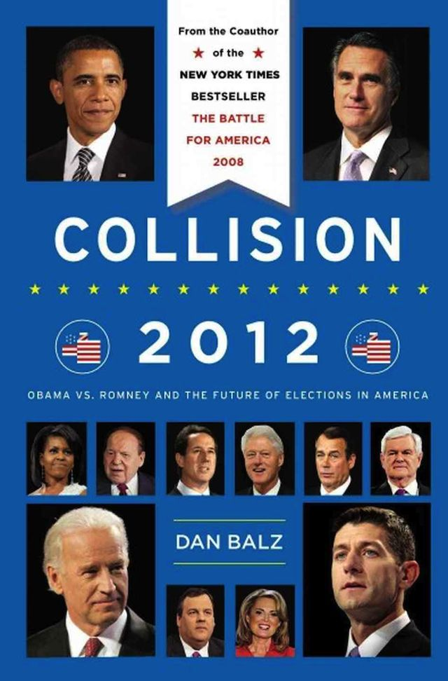 """Lecture : """"Collision 2012: Obama vs. Romney and the Future of Elections in America"""" par Dan Balz (2013, 400 pages) - http://www.superception.fr/2013/09/28/lecture-collision-2012-obama-vs-romney-and-the-future-of-elections-in-america-par-dan-balz-2013-400-pages/"""