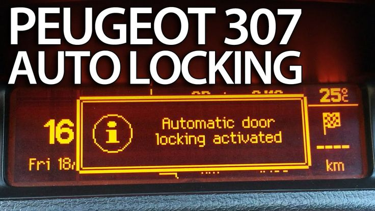 How to activate automatic locking #Peugeot #307 (anti #hijack #safety features)