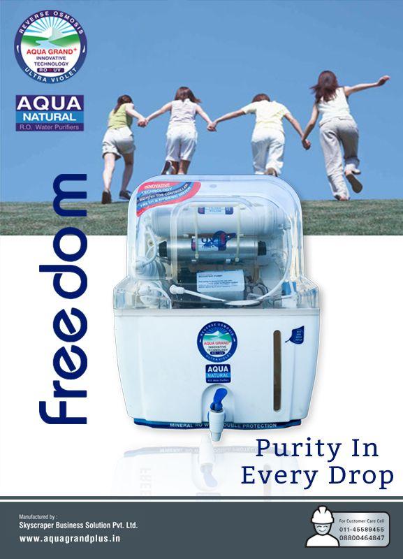 Purity In Every Drop !!! #AquagrandPlus #Freedom #Water #CleanWaterForIndia #WaterPurifierIndia #ROPurifier Visit Us- www.aquagrandplus.in Call Us-011-45589455 / +91 8800464847