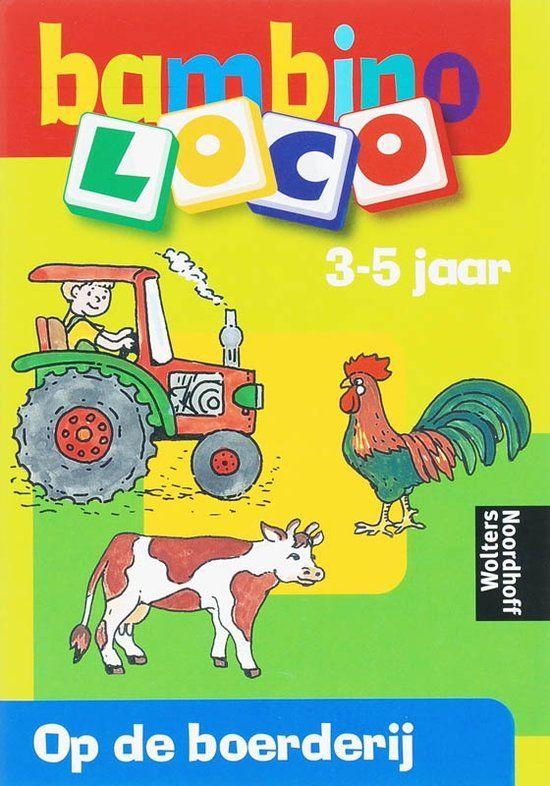 Loco Bambino / Op de boerderij