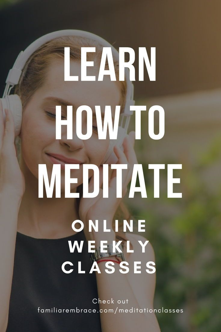 Learn How To Meditate Develop A Meditation Practice Stress